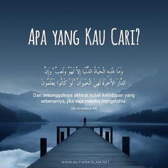Quotes Rindu, Hadith Quotes, Allah Quotes, Muslim Quotes, Wisdom Quotes, Daily Quotes, Best Quotes, Famous Quotes, Life Quotes