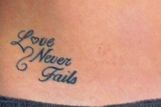 love never fails tattoo women - Google Search