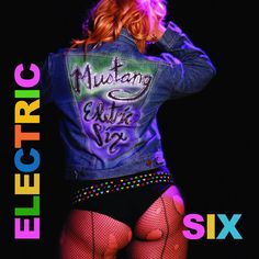 Electric Six - Mustang (full official album stream) Electric Six, Lit Meaning, Album Stream, Show Me What, Soundtrack To My Life, Heavy Metal Music, Tower Records, Punk Rock, Hard Rock