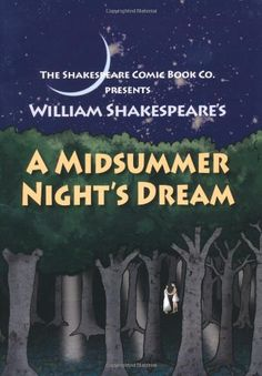 """Comic Book"" with both original and ""translated"" A Midsummer Night's Dream: in Full Colour, Cartoon, Illustrated Format (Shakespeare Comic Books) by William Shakespeare http://www.amazon.com/dp/0955376130/ref=cm_sw_r_pi_dp_yVMKwb1STS69P"