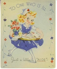 """""""To one who is ill- Just a little 'AIDE' """" ~ Vintage get well card, ca. 1940s."""