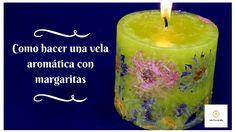 Como hacer una vela aromática con margaritas