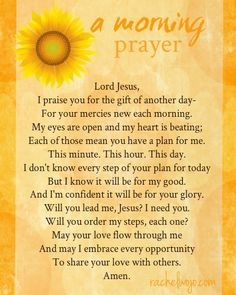 A Morning Prayer - for the morning people... and the rest of us. I've taught Emma since she was a baby to pray for our blessings and our thorns, they are all in our lives to draw us closer to God.