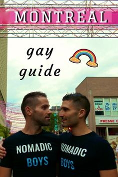 Gay guide to Montreal, Canada by the Nomadic Boys