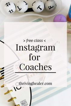 Free class! Instagram for coaches ( and other holisticpreneurs)