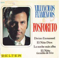Villancicos Flamencos de Fosforito - JONDOWEB - El flamenco mas cabal - Web de cante, guitarra y baile