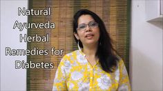Best Natural Herbs and Ayurveda Remedies for Diabetes HD - WATCH VIDEO HERE -> http://bestdiabetes.solutions/best-natural-herbs-and-ayurveda-remedies-for-diabetes-hd/      Why diabetes has NOTHING to do with blood sugar  *** best natural cure for diabetes ***  Dr Sonica Krishan discusses about the disease of Diabetes along with Signs / Symptoms, Ayurveda Understanding, Natural Herbs and Ayurveda Herbal Remedies , Ayurveda Therapies, Diet & Lifestyle tips...  Why diabet