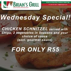 Wednesday Special! CHICKEN SCHNITZEL served with Chips, 2 Vegetables in Seasons and your choice of sauce (excl. gourmet sauce) FOR ONLY R55. Come visit us and have this special tonight for dinner. Call us on: (0)44 279 1927 #ChickenSchnitzel #Oudtshoorn #BriansGrill No alcohol sold to u/18's