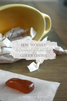 How To Make Deliciously Healthy Ginger Chews | Growing Up Herbal | Ginger chews are not only a delicious way to get herbs into your kids, but they help with upset tummies, car sickness, gas and more!