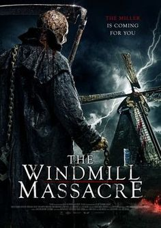 TERROR EN EL CINE. : THE WINDMILL MASSACRE. (TRAILER 2016)