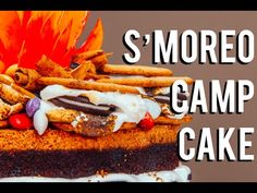 How To Make A S'MOREO CAMPFIRE CAKE! Chocolate cakes, frosting, S'MORES, and OREOS! - YouTube