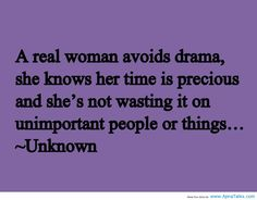 a real woman avoids drama quote - Google Search