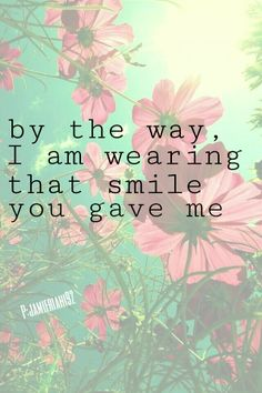 By the way... ~ #smile