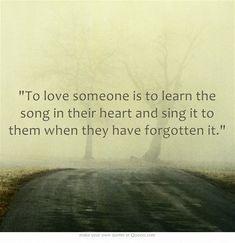 To love someone is to learn the song in their heart and sing it... Own Quotes, Great Quotes, Quotes To Live By, Life Quotes, Inspirational Quotes, Motto Quotes, Motivational Quotes, Inspiring Sayings, Daily Quotes