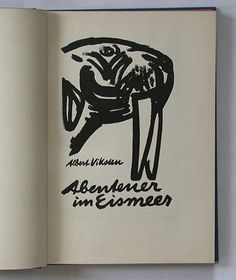 "Fritz Winkler (1894-1964), brush drawing for title page of  ""Abenteuer im Eismeer"", 1929. One of AIGAs 50 Best Books of 1929."
