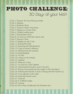 30 Day Photo Challenge (of your Kids!) December 16-January 16