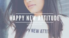 Happy New Attitude