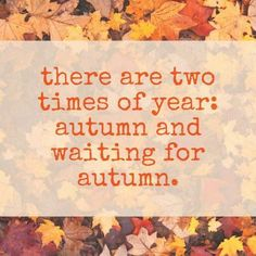 Waiting for autumn!