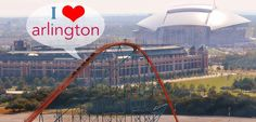 Arlington: home of the Cowboys, Rangers and Six Flags! :)