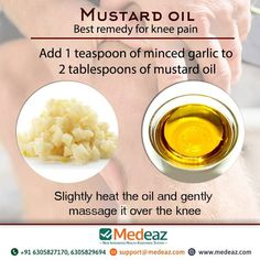 Add 1 teaspoon of minced garlic to 2 tablespoons of mustard oil. Slightly heat the oil and gently massage it over the knee. Mustard seed is a herb that may provide some relief from joint pain. Mustard Oil, Mustard Seed, Health Tips, Health And Wellness, Garlic Health, Knee Pain, Alternative Health, Arthritis, Pain Relief