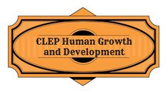 human growth and development study guide Clep human growth and development practice test questions to help clep test takers review and prepare for the clep human growth and development test.