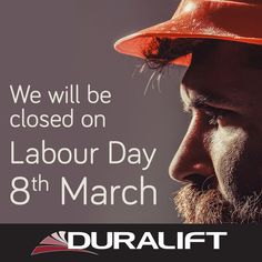 Enjoy the break this Labour Day public holiday. We will reopen on Tuesday 9th March. #Duralift #LabourDay Labour Day, Public Holidays, 8th Of March, Tuesday, Movie Posters, Film Poster, Billboard, Film Posters