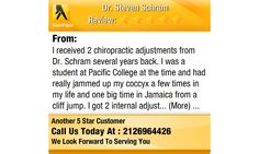 I received 2 chiropractic adjustments from Dr. Schram several years back. I was a student...