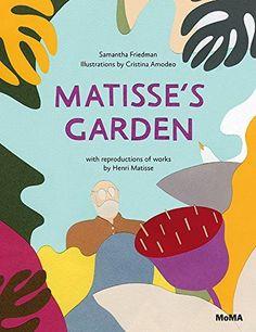 Matisse's Garden by Samantha Friedman http://smile.amazon.com/dp/0870709100/ref=cm_sw_r_pi_dp_iSeiub1B9QZBP