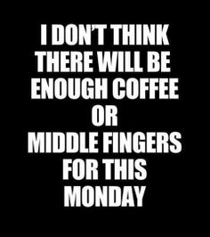 ..or for any monday ;)