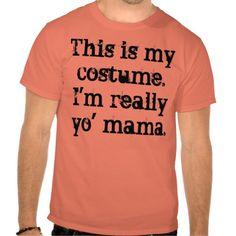 yo' mama costume shirts