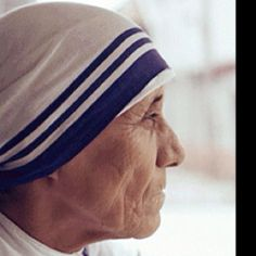 Blessed Mother Teresa, we need more of you in the world.