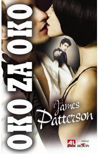 Oko za oko - James Patterson #alpress #james #patterson #oko #detektivka #knihy #bestseller