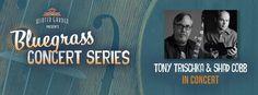 Bluegass Concert Series-Tony Trischka and Shad Cobb