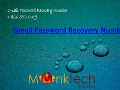 If you are not able to login your Gmail account now there is providing our Gmail Password Recovery Number 1-866-552-6319 toll free. There is available our Gmail experts panel they will instantly assist you for your issues over this number and give resolution of your issues