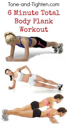 6 Minute Total Body Plank Workout Tone-and-Tighten.com #fitness #workout #abs