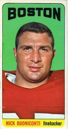 Nick Buoniconti was traded to Miami in what turned out to be one of the worst deals in team history. American Football League, Kansas City Chiefs Football, New England Patriots Football, School Football, National Football League, Nfl Football, Football Players, Football Images, Football Cards