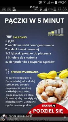 Paczki w 5 minut Sweet Recipes, Snack Recipes, Cooking Recipes, Healthy Recipes, Snacks, Good Food, Yummy Food, Polish Recipes, Food Design