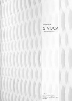 PROJETO MEMORIAL SIVUCA - Projeto Arquitetônico I  (3° período)      http://issuu.com/gabriellab/docs/projsivuca