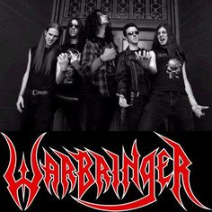 thrash metal   Thrash Metal Band Warbringer~ my husband and I met them a few years ago. great guys great music