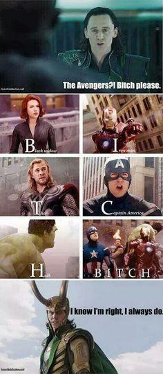 Loki ~ B.I.T.C.H. Please