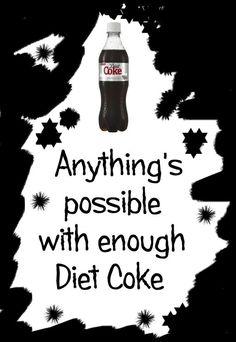 Diet Coke.  My staple food.