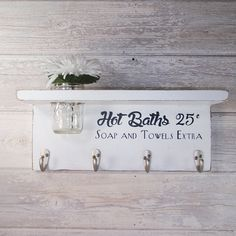 Wood 4 Hook Shelf With Hot Baths 25 Cents Soap And Towels Extra- White- Cottage Chic- Shabby- Country Decor- Choose From Many Colors