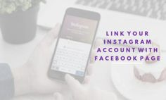 How to Link Instagram Account with your Facebook Page
