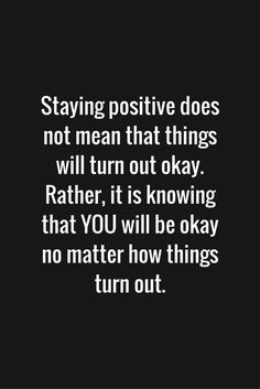 Staying positive…