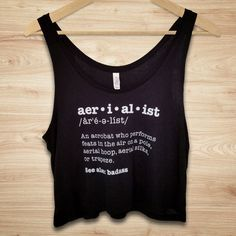 """Aerialist definition crop top, perfect for pole dancers and aerial fitness enthusiasts! Shirt reads: """"Aerialist - an acrobat who performs feats in the air on a pole, aerial hoop, aerial silks, or trapeze. See also. Pole Dancing Clothes, Pole Dancing Fitness, Pole Fitness, Dance Fitness, Fitness Wear, Aerial Hammock, Aerial Hoop, Aerial Arts, Aerial Acrobatics"""