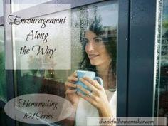 Homemaking 101 Series: Encouragement Along the Way - Thankful Homemaker