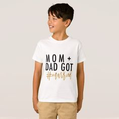 MOM DAD GOT #married! T-Shirt - married gifts wedding anniversary marriage party diy cyo