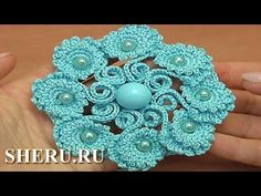 Вязание крючком цветка с завитками, презентация урока вязания 150 - YouTube
