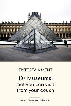 10+ Μουσεία που μπορείτε να επισκεφθείτε από τον καναπέ σας Celebrations, Greek, Parenting, Museum, Entertainment, Posts, Canning, Building, Tips