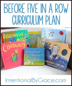 Before Five in a Row Curriculum for Preschoolers {Our 2014 Plan} - Intentional By Grace